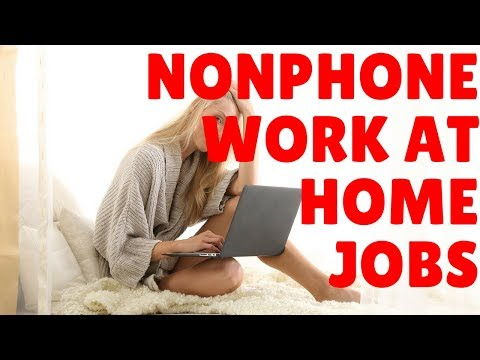 Non-Phone Work At Home Jobs   Email And Online Chat