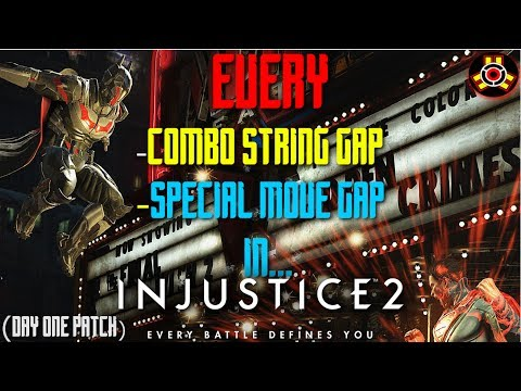 EVERY Combo Gap & Special Gap - Injustice 2 (Day One Patch)