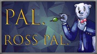 Pal. Ross Pal.