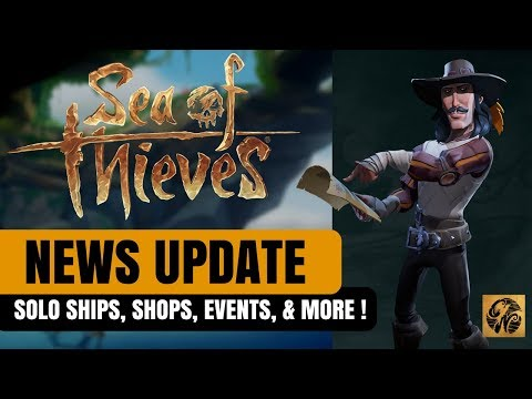 SEA OF THIEVES NEWS UPDATE: SOLO SHIPS, UPCOMING EVENTS, PUBG COLLAB! #SeaofThieves