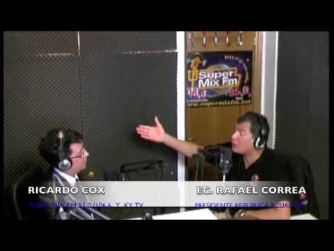 PRESIDENTE DE LA REPUBLICA DEL ECUADOR - RAFAEL CORREA DELGADO ENTREVISTA EN SUPER MIX RADIO