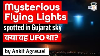 Mysterious flying lights sighted in Gujarat sky triggers speculation of UFO - Science \u0026 Technology