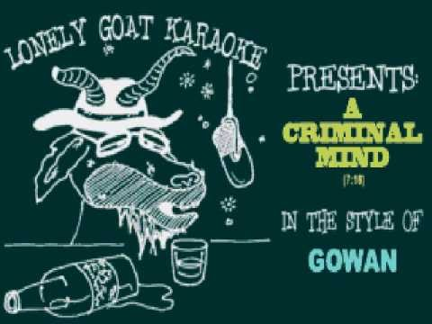 Karaoke:  Gowan - A Criminal Mind