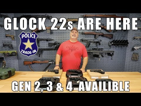 Law Enforcement Trade-In Glock 22s Are Here