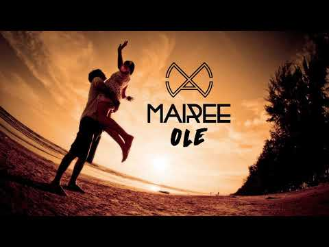 Mairee - Ole (Official Audio)