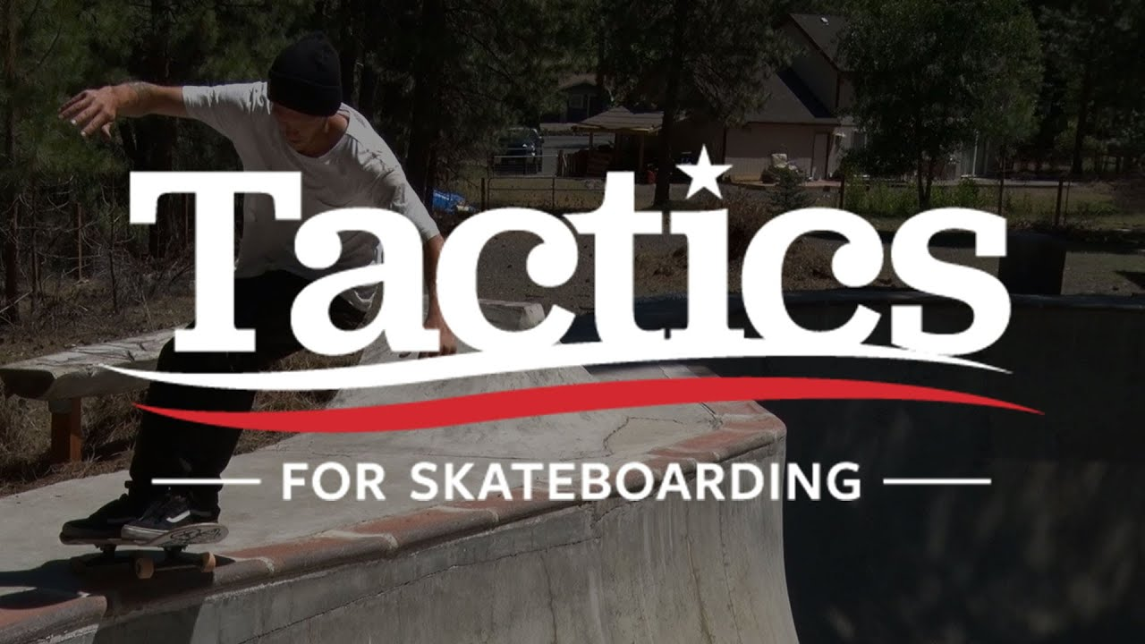 Tactics For Skateboarding Collection Tactics