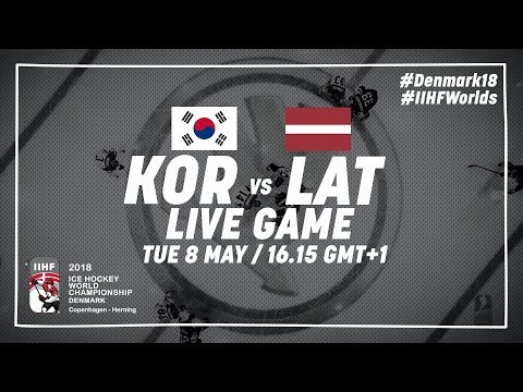 Korea - Latvia | Live | 2018 IIHF Ice Hockey World Championship