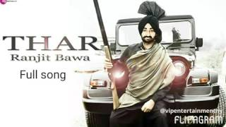 Ranjit bawa new song / Thar / punjabi hit song /
