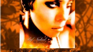 Watch Bif Naked Youll Never Know video