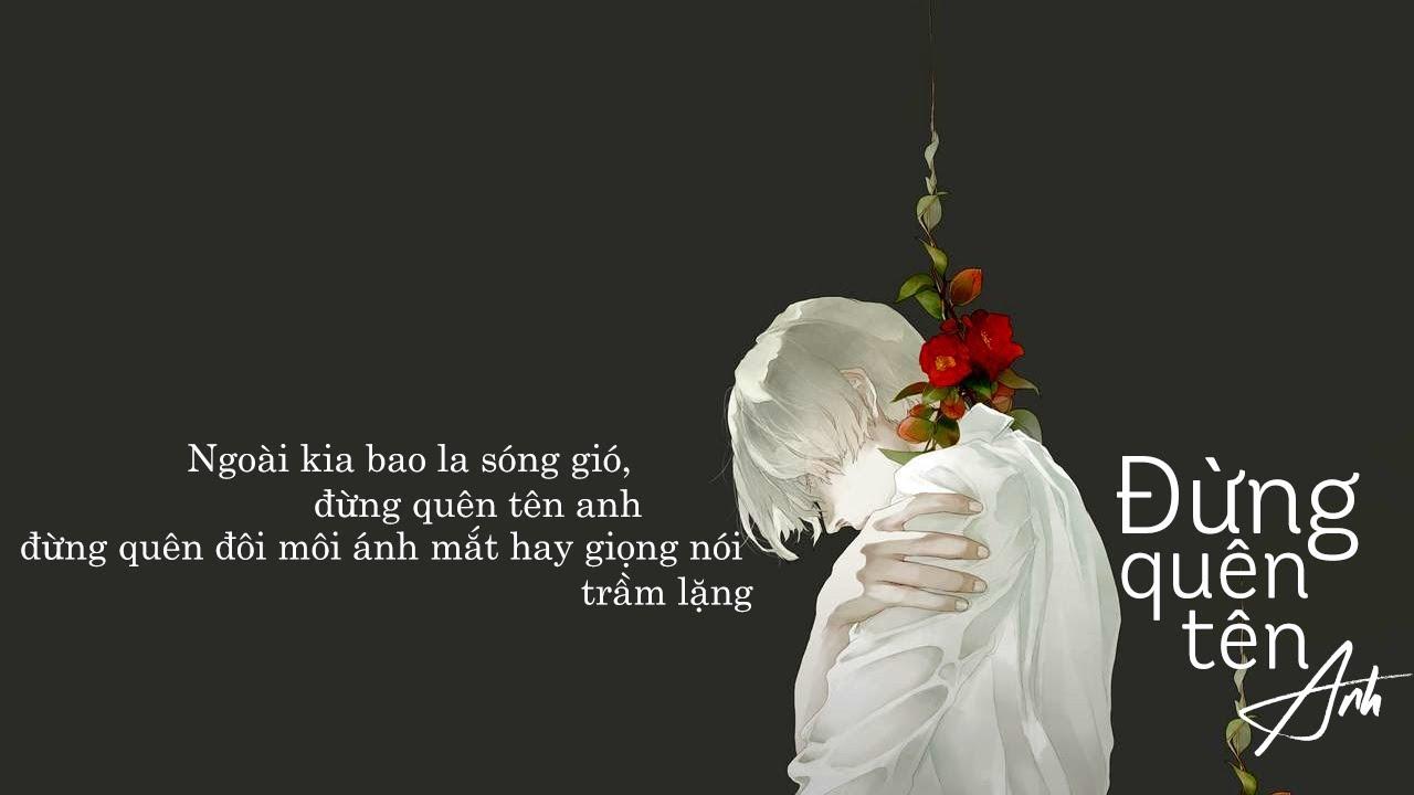 Đừng quên tên anh - Hoa Vinh「Lyrics Video」Meens #1
