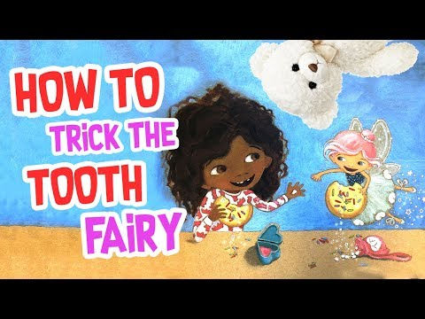 Kids Book Read Aloud | How To Trick The Tooth Fairy By Erin Danielle Russell | Ms. Becky's Storytime
