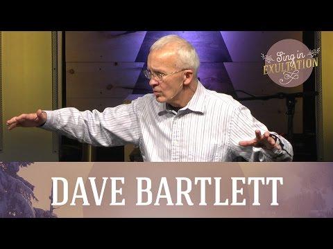 Sing in Exultation: Joy to the World - Dave Bartlett