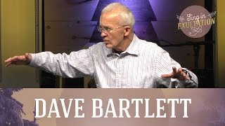 Sing in Exultation: Joy to the World - Dave Bartlett