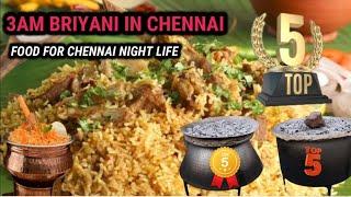 3AM Briyani in Chennai  Top 5 Early Morning Briyani in Chennai  Night Biryani in Chennai