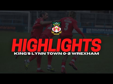 King's Lynn Wrexham Goals And Highlights