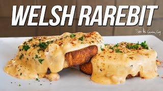 Is this the BEST Grilled Cheese Ever? The Welsh Rarebit | SAM THE COOKING GUY 4K
