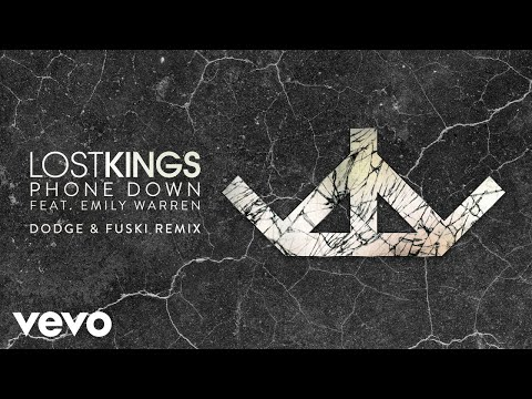 Lost Kings - Phone Down (Dodge & Fuski Remix) [Audio] ft. Emily Warren