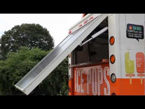 A Solar Powered Ice Pop Truck! Bringing Solar Power to the People