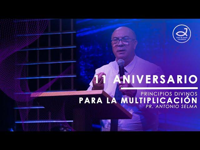 Principios divinos para la multiplicación | Pr. Antonio Selma