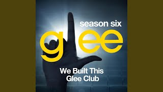 We Built This City (Glee Cast Version)