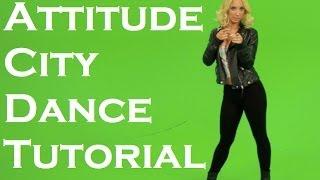 NSP Attitude City Dance Tutorial | Maxine Hupy