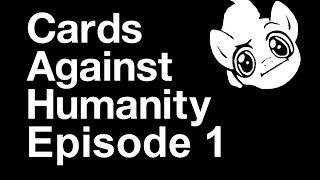 Rated BBB Cards Against Humanity Ep.1: Futanari