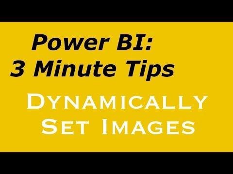 Power BI: 3 Minute Tips - Dynamically Set Images With Image Viewer