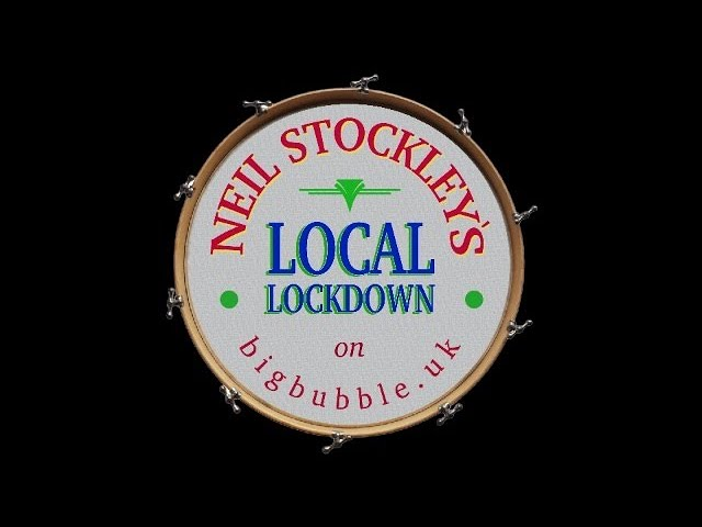 Neil Stockley's - The Local Lockdown