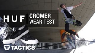 HUF Cromer Skate Shoe Wear Test Review – Tactics.com
