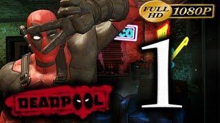 Deadpool - Walkthrough Part 1 [1080p HD] - First 90 Minutes! - No Commentary