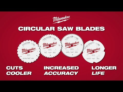 Milwaukee® Circular Saw Blades