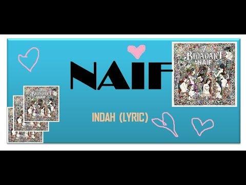 naif indah (lyrics)