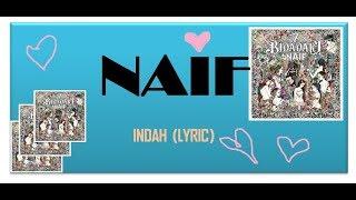 Naif Indah  Lyrics