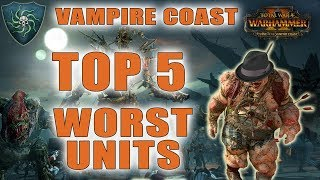 Top 5 Worst Units in the Vampire Coast | Total War: Warhammer 2