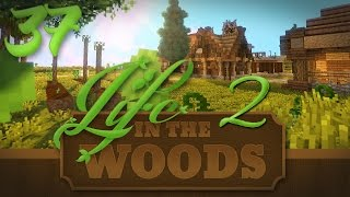 "Minecraft ""Life In The Woods 2"" - 1.7.10 - EP 37 - ""Screw Growthcraft We got NEW MODS!!"""