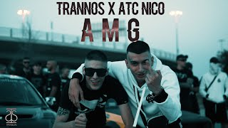 Trannos x ATC Nico - AMG (Official Music Video)