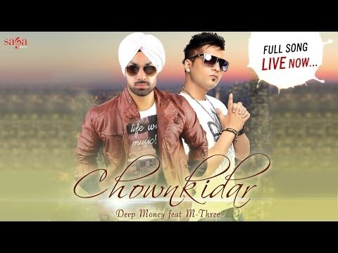 Chownkidar - Deep Money Feat. M-Three | New Punjabi Songs 2014 - Latest Punjabi Song 2014
