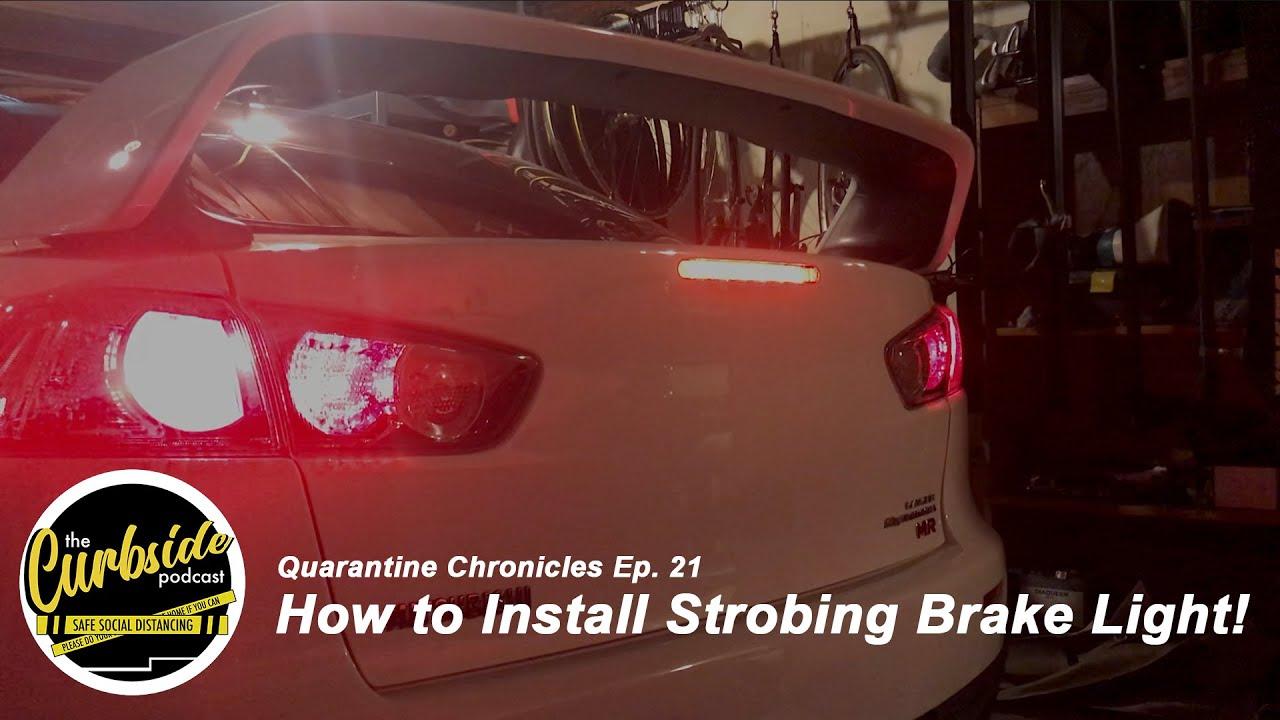 How to Install Strobing Brake Light! - Quarantine Chronicles Ep. 21