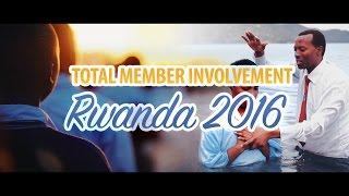 Total Member Involvement — Rwanda [TMI Official Video]