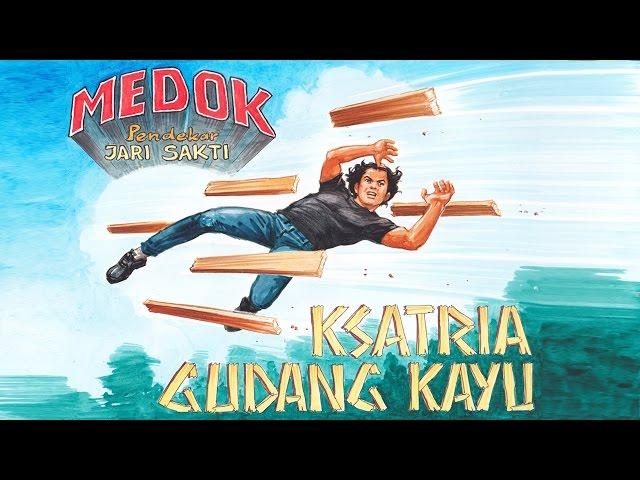 Medok Pendekar Jari Sakti Season 1 - Episode 2: Ksatria Gudang Kayu