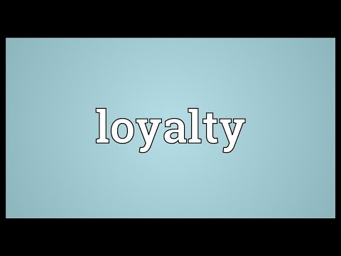Loyalty Meaning
