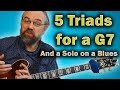 Triads on a G7 - The Most Important Solo Tool