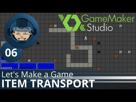 ITEM TRANSPORT - Let's Make A Game: Ep. #6 - Project Automation - Game Maker Tutorials