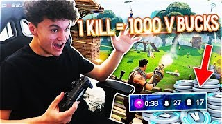 Giving My Little Brother 1000 V BUCKS For Every Kill In Fortnite: Battle Royale