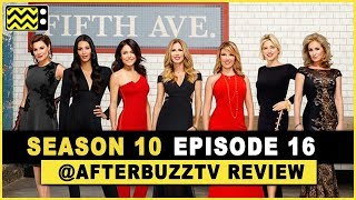 Real Housewives of New York City Season 10 Episode 16 Review & After Show