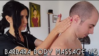 💆 Barbara's Complete Massage Techniques 1/5 - ASMR no talking