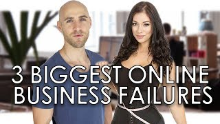 OUR 3 BIGGEST ONLINE BUSINESS FAILURES (so you can learn from them) 💸