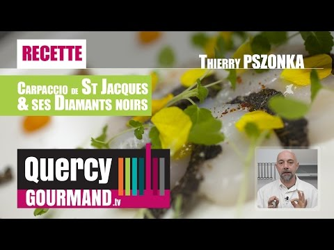 Recette : Carpaccio St Jacques & diamants noirs – quercygourmand.tv