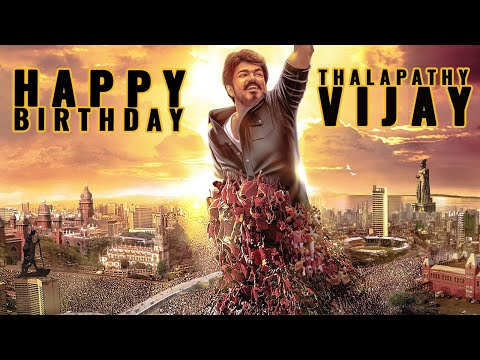 THALAPATHY VIJAY BIRTHDAY Special Mass Mashup Video 2018