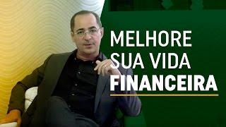 5 passos para melhorar sua vida financeira | Criação de Riqueza | Paulo Vieira